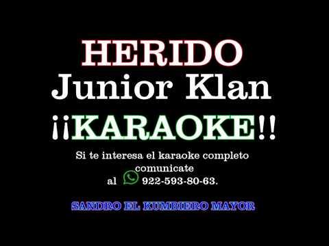 ¡¡HERIDO!!--Junior Klan-- ¡¡KARAOKE!!--DEMO--