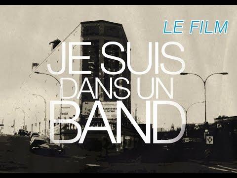 Je Suis Dans un Band (docu 75min) Montréal