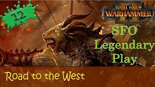 Warhammer 2 SFO Beastmen E12 Legendary Campaign - Road to the West