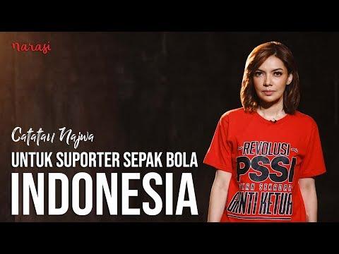Untuk Suporter Sepak Bola Indonesia   Catatan Najwa