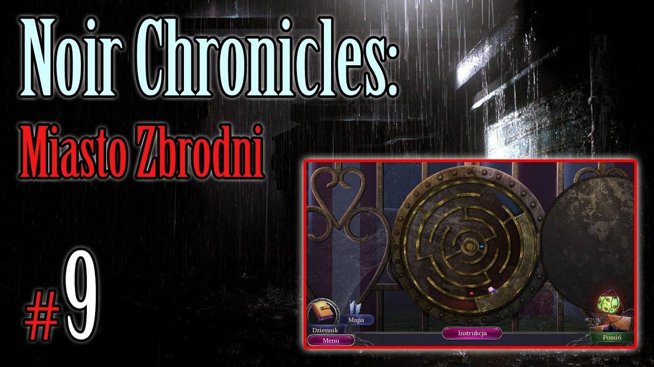 """Let's Play: Noir Chronicles: Miasto Zbrodni odc. 9 – """"Kto jest mordercą?"""" END"""