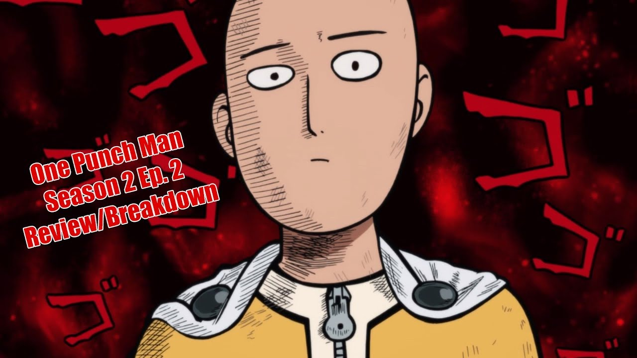 One Punch Man Season 2 Episode 2 Breakdown Review Youtube
