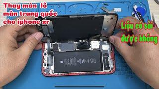 Thay màn hình lô cho iphone xr, hướng dẫn tự thay đơn giản