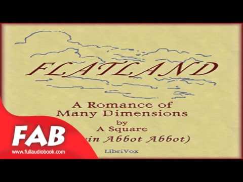 Flatland A Romance of Many Dimensions Full Audiobook by Edwin Abbott ABBOTT by Satire Fiction