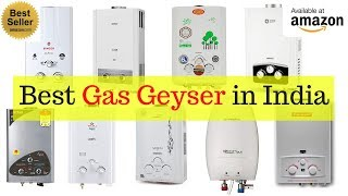 Top 10 Best Gas Water Heater Geyser in India with Price 2018