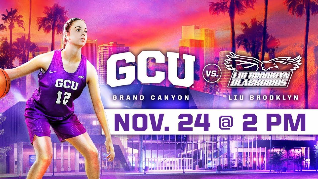 GCU Women's Basketball vs. LIU Brooklyn Nov 24, 2018