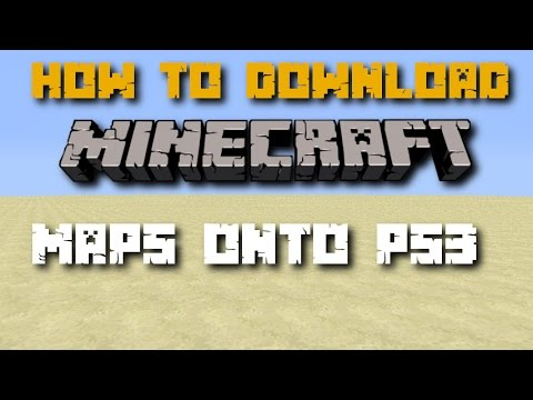 how to download minecraft maps on ps3 without computer