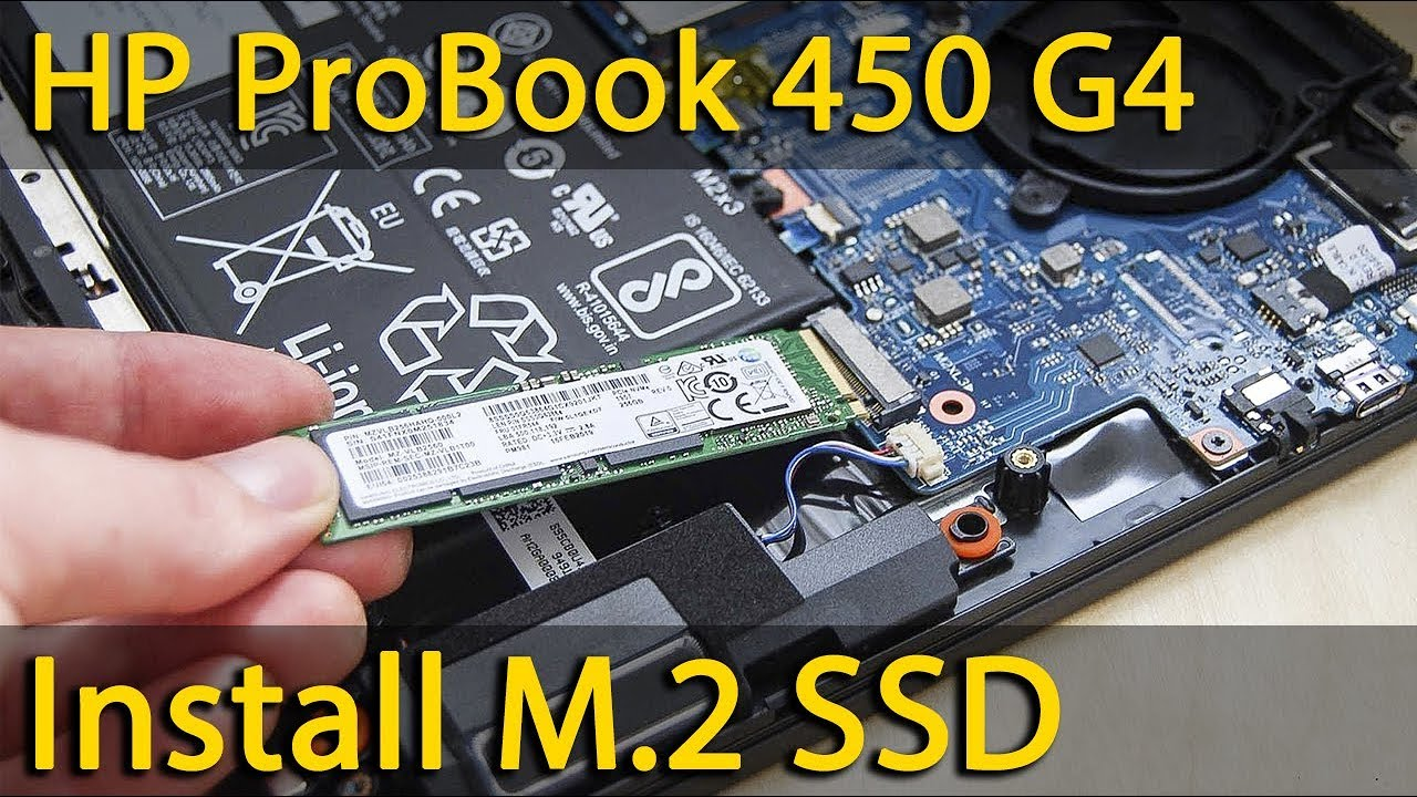 Hp Probook 450 G4 Disassembly And How To Install M 2 Ssd