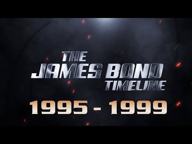 The James Bond Timeline *** 1995 - 1999 ***