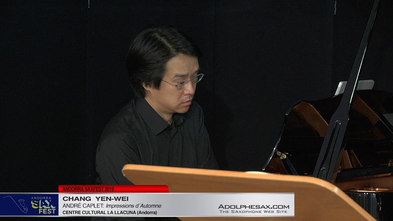 Andorra SaxFest 2019 1st Round   Chang  Yen Yei   Impressions d´Automne by Andre Caplet