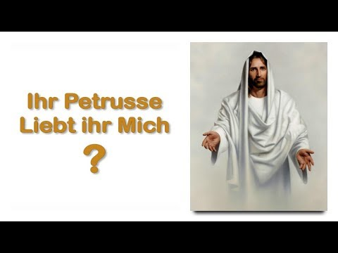 IHR PETRUSSE ... LIEBT IHR MICH ?... EINIGE BETEN MICH AN & EINIGE ZWEIFELN ❤️ LEHRGANG VON JESUS
