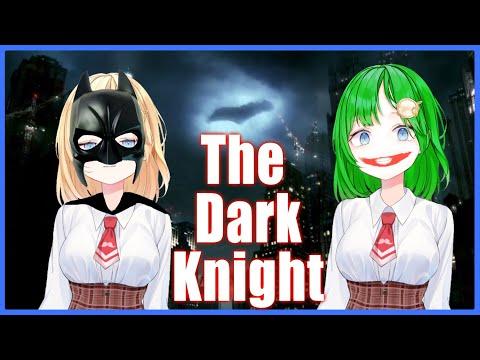 【WATCHALONG】The Dark Knight