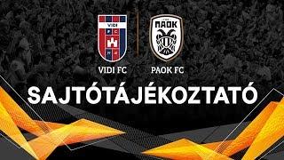 Vidi FC- PAOK FC sajtótájékoztató ÉLŐ