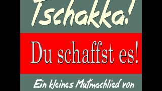 Stephen Janetzko - Tschakka, du schaffst es! (Ein kleines Mutmachlied)