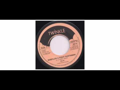 "Alla  - Babylon A Fight Rastaman - 7"" - Twinkle Music"