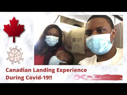 Landing Experience In Canada During Covid-19   Soft Landing   Self Isolation And Quarantine