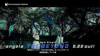 angela「THE BEYOND」Music Clip(short ver.)