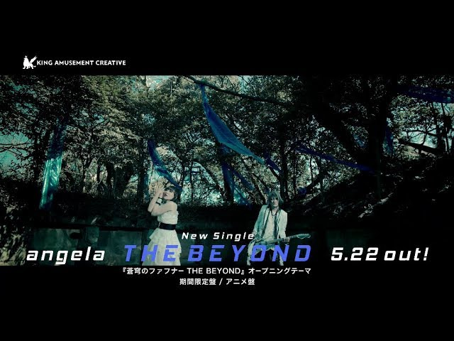 angela「THE BEYOND」MV