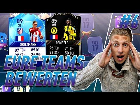 FIFA 17: ICH BEWERTE EURE TEAMS! -  ft. OTW DEMBELE + TOTGS GRIEZMANN - FOLGE 6