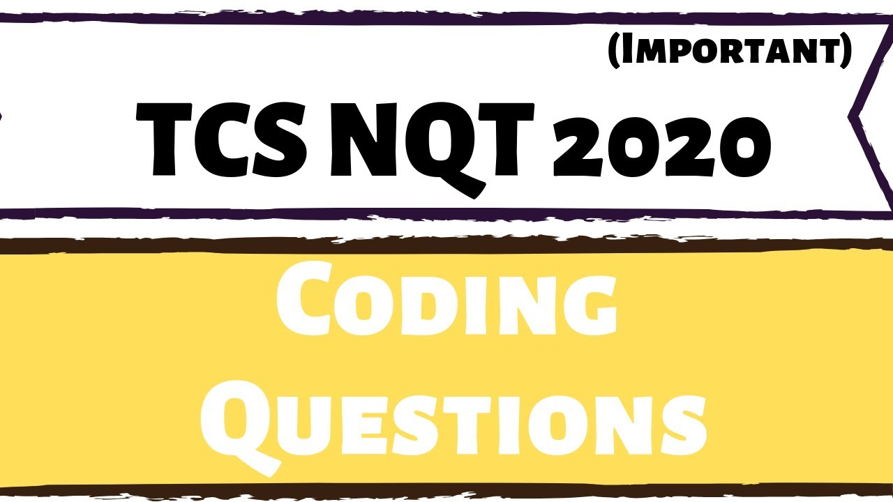 TCS NQT Coding Questions with Answers (Most Important)
