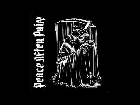 Peace After Pain - Peace After Pain (EP, 2018)