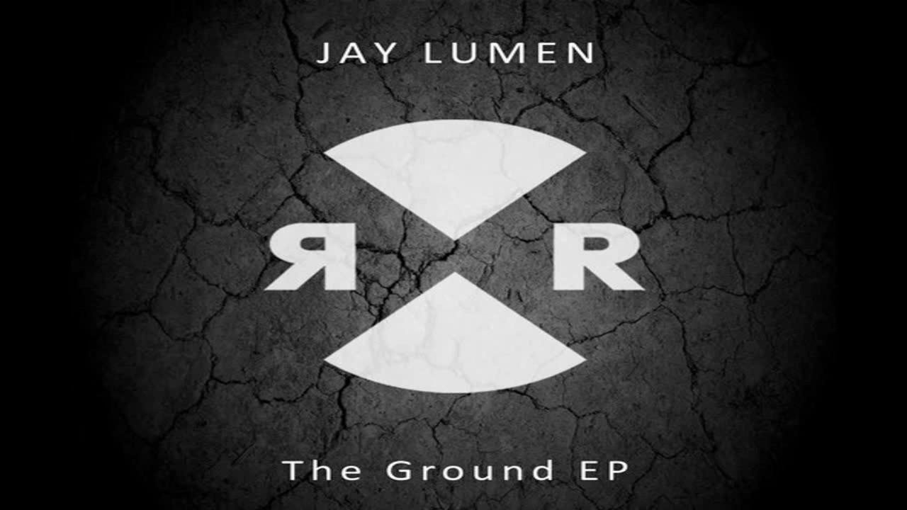 Jay Lumen - The Ground (Original Mix) - YouTube
