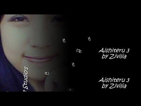Zivilia--Aishiteru 3 with lirik