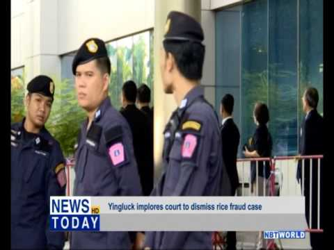 Yingluck implores court to dismiss rice fraud case