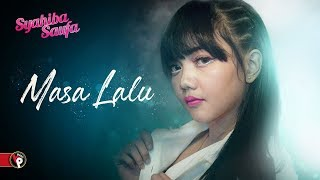 Syahiba Saufa - Masa Lalu | Official Music Video