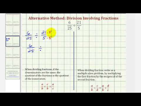 Ex3: Division Involving Fractions - Compare Alternative and Traditional Methods