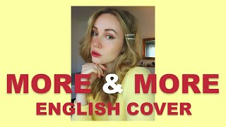 💖 TWICE - MORE & MORE (English Cover)
