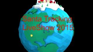 Santa Tracking 2015 (Ended)