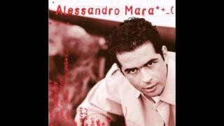 Alessandro Mara - Ora che non ci sei