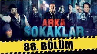 ARKA SOKAKLAR 88. BÖLÜM