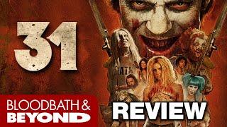 Rob Zombie's 31 (2016) - Movie Review