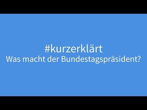 #kurzerklärt: Was macht der Bundestagspräsident? | bundesschau