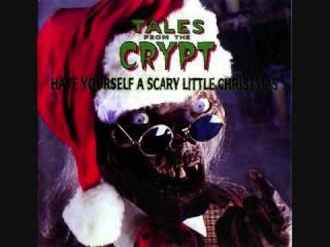TALES FROM THE CRYPT - Have Yourself A Scary Little Christmas ...
