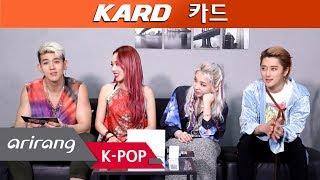 Pops In Seoul K.A.R.D KARD카드s Interview For Bomb Bobm밤밤