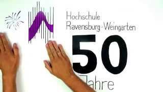 Hochschule Ravensburg-Weingarten / 50 Jahre Zukunft