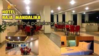 Terbaru kondisi hotel raja mandalika siap sambut pagelaran motoGP
