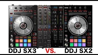 Pioneer DDJ SX3 Vs SX2 for Serato.  Should you upgrade?  My thoughts on the new product