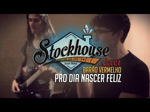 Stockhouse - Cover Barão Vermelho - Pro Dia Nascer Feliz