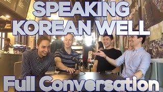 [Full video] Speaking Korean well in Korea as a foreigner - 한국에서 외국인이 한국말 잘하기