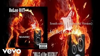 BeLee-DAT - South-side (Instrumental Version) (AUDIO)