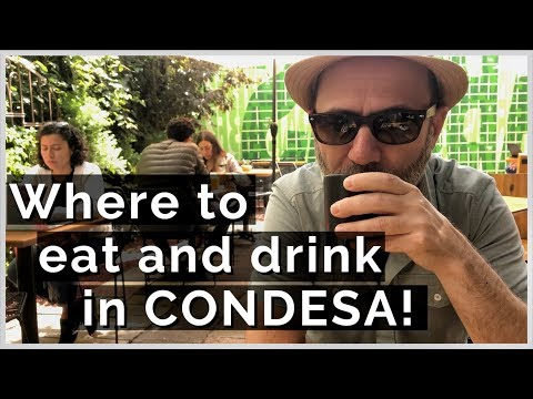 Where to eat and drink in Condesa | Exploring Mexico City's food culture!