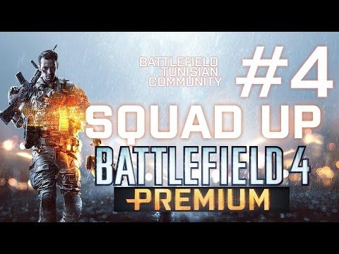 [Battlefield 4] Battlefield: Tunisian Community's Squad Up event #4 (Premium Exclusive)