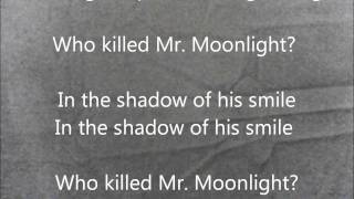 Who Killed Mr. Moonlight- Bauhaus Lyrics