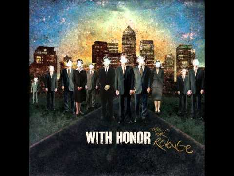 """With Honor - """"This Is Our Revenge"""" [COMPLETE ALBUM] [2005]"""