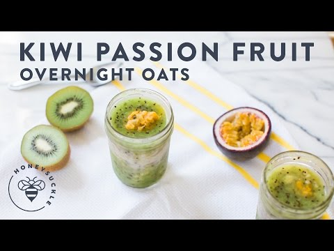 Kiwi & Passion Fruit Overnight Oats Honeysuckle