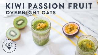 Kiwi & Passion Fruit Overnight Oats - Honeysuckle